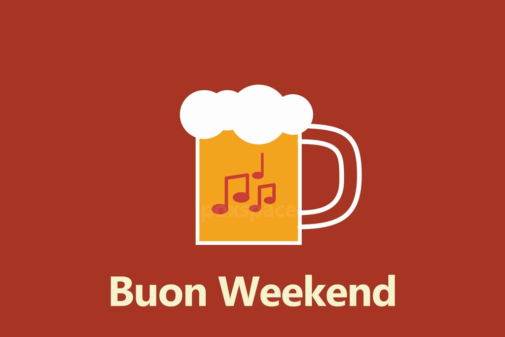 buon weekend 2